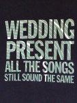 Wedding-Present-All-The-Songs-Still-Sound-The.jpg
